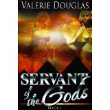 Servant of the Gods (Kindle Edition)By Valerie Douglas