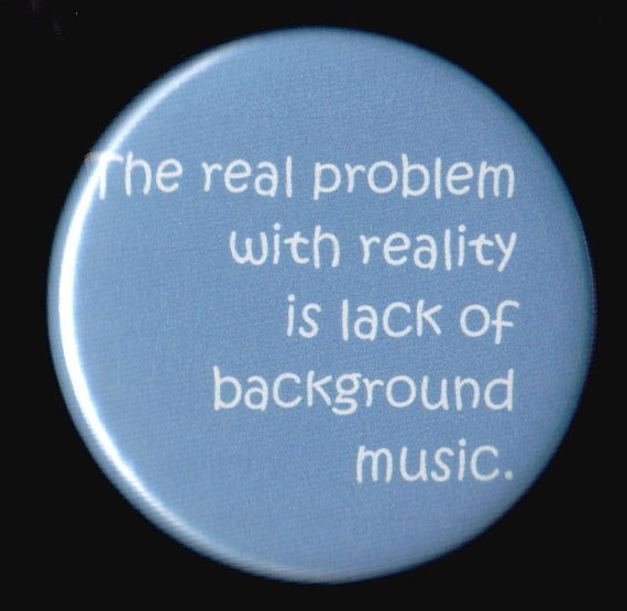 Funny Images: The real problem with reality is lack of... funny humour