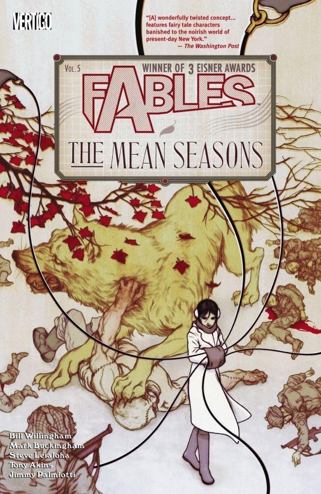 FABLES VOL. 5: THE MEAN SEASONS | Vertigo Comics