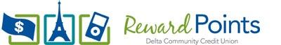 Visit our Reward Points page to see all the rewards:  https://www.deltacommunitycurewardpoints.com/ip-decu/