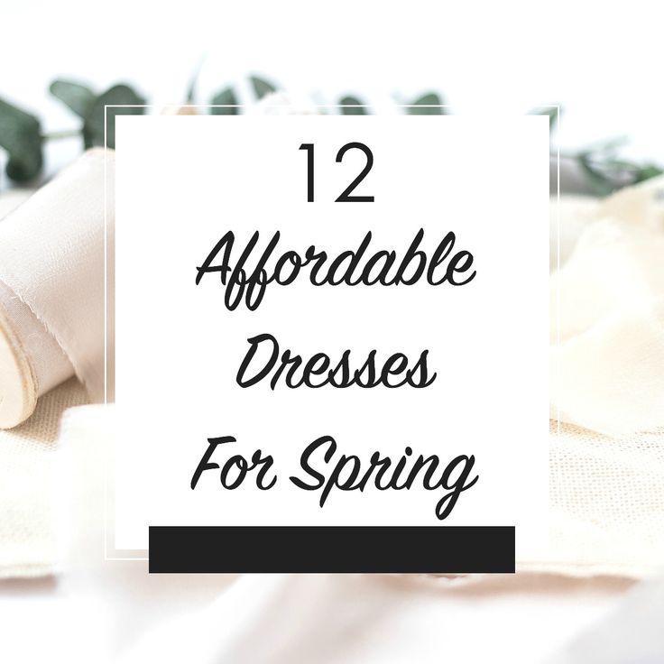 12 Affordable Dresses For Spring