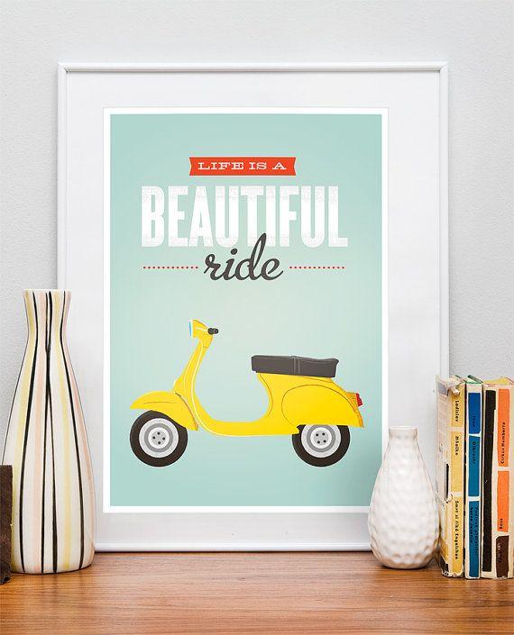 Quote poster print, Vespa scooter print, bike print, inspirational wall decor, motivational art, retro, Life is a beautiful ride A3