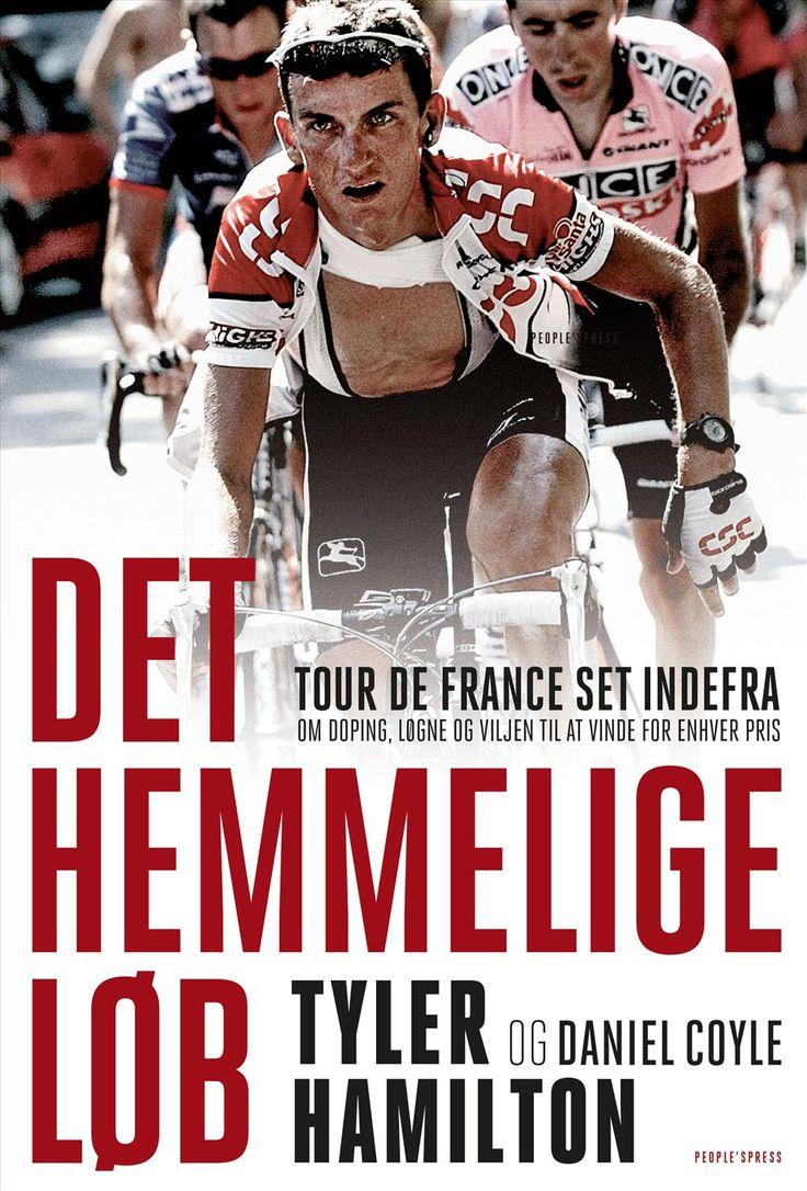 Det hemmelige løb - Tour De France set indefra   Arnold Busck