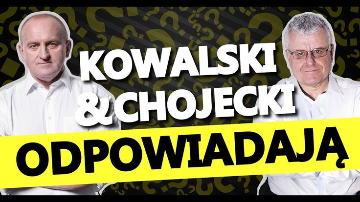 Kowalski & Chojecki ODPOWIADAJĄ + Serwis Informacyjny IPP TV 12.07.2017