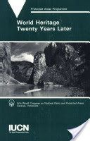 World Heritage Twenty Years Later: Based on Papers Presented at the World ... - Google Bøker