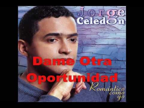 "Jorge Celedón - ""Dame Otra Oportunidad"""