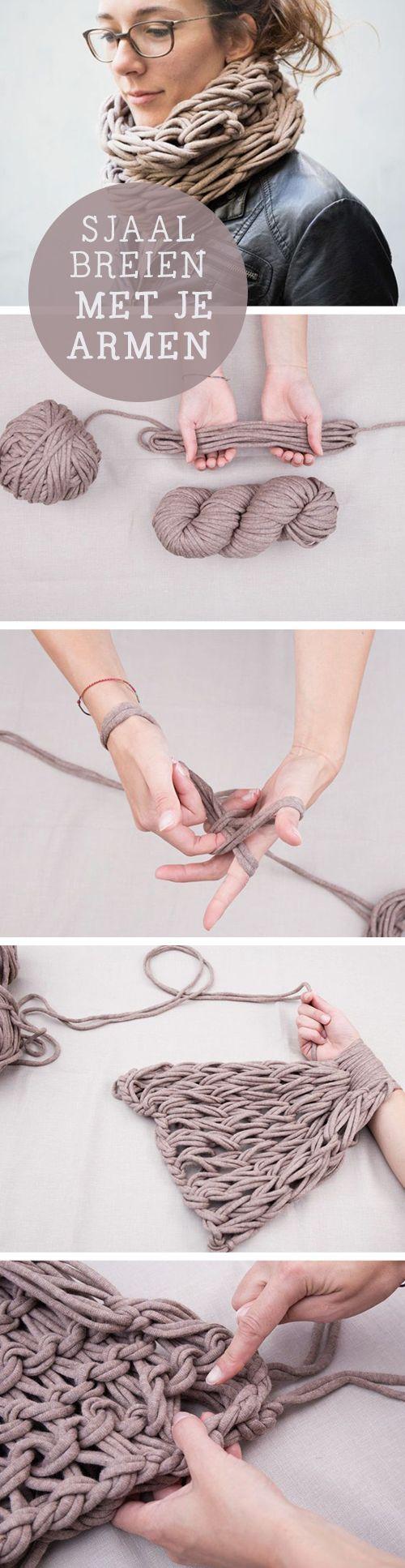 Sjaals breien met je armen is hot!