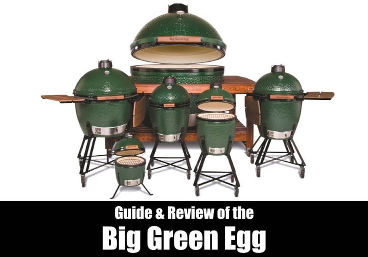 The Big Green Egg Reviews