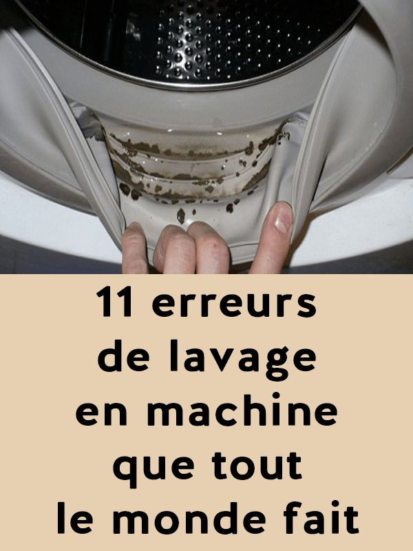 11 erreurs de lavage en machine que tout le monde fait. Black Bedroom Furniture Sets. Home Design Ideas