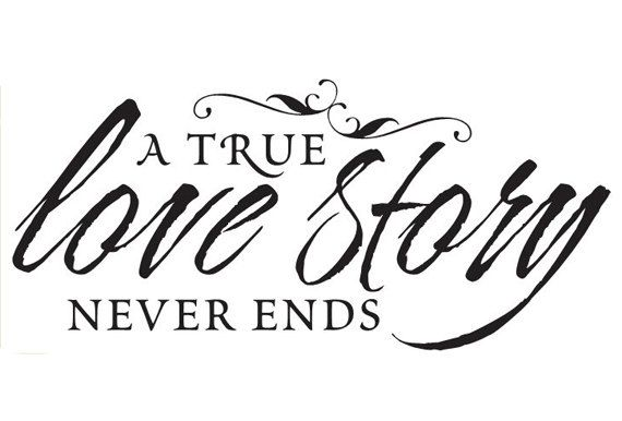"""Wall Saying """"A TRUE Love Story NEVER ENDS""""Bedroom, Bathroom, Living Room, quote Sticker Vinyl Decal 16"""" x 7 1/4"""""""