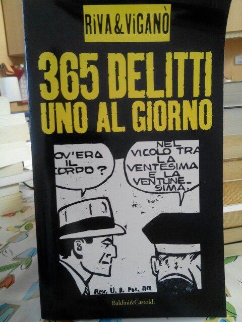 365 delitti uno al giorno di Riva e Viganò.