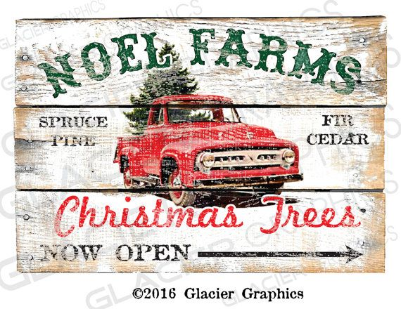 Vintage Rustic Country Farmhouse Style Christmas Tree Farm Sign - DIY Digital Download Printable Collage Sheet Digital Download Printable DIY Tags Scrapbook Graphics Collage Sheet Clip Art Retro Images. Vintage Ford Truck Sign. Nothing will be mailed. This is an electronic download.  This listing is for 2 DIGITAL images - High resolution - 300 dpi JPG  • 10.2 x 7.2 Full color JPG • 10.2 x 7.2 Full color JPG Mirror image for transfers  Images can be scaled up or down using your print settings…