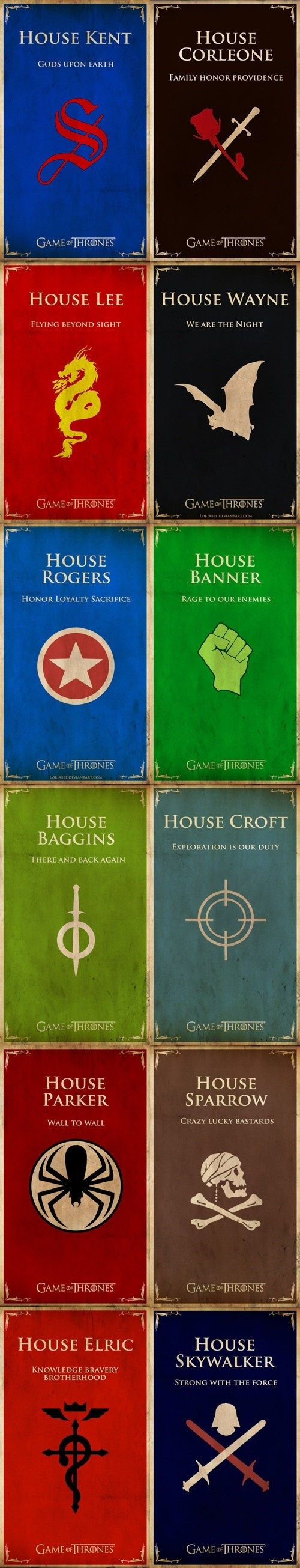 "House Parker should be ""With great power comes great responsibility"" and House Sparrow should be ""Rum"""