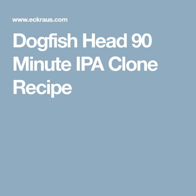Dogfish Head 90 Minute IPA Clone Recipe