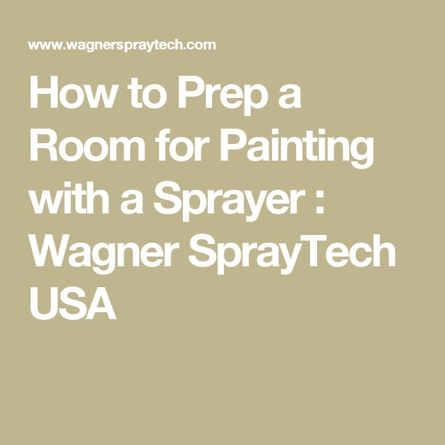 How to Prep a Room for Painting with a Sprayer : Wagner SprayTech USA