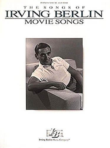 The Songs of Irving Berlin: Movie Songs