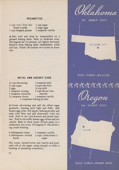 """Famous Dishes From Every State by ~ the Frigidaire Corp., 1936. Showing: Oklahoma """"Pecanettes"""" and Oregon """"Royal Ann Cherry Cake."""""""