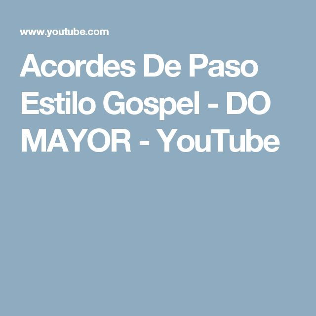 Acordes De Paso Estilo Gospel - DO MAYOR - YouTube