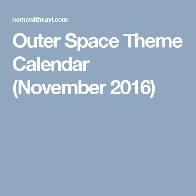 Outer Space Theme Calendar (November 2016)