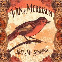 ヴァン・モリソン「Keep Me Singing」