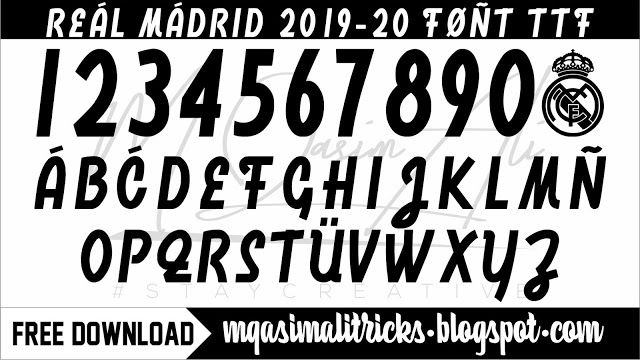 Real Madrid 2019 20 Font Download Free Football Font Ttf Download By M Qasim Ali Please Don T Forget To Like Shar Real Madrid Football Fonts Free Football