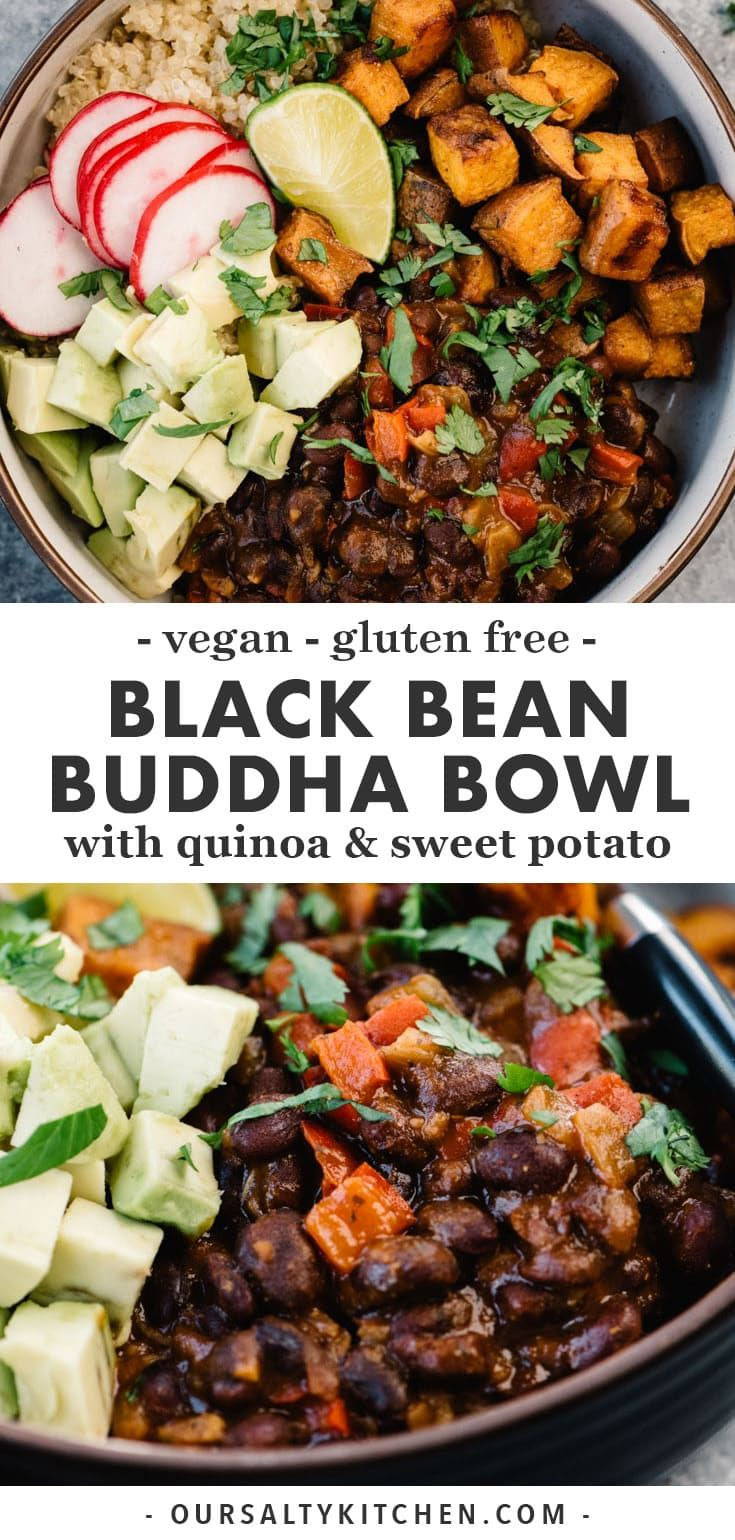 Black Bean Buddha Bowls With Sweet Potato And Quinoa Recipe Bean Recipes Healthy Recipes Vegan Dinners