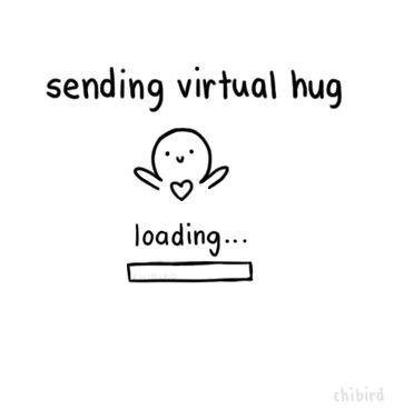 Sending virtual hug... loading... hug sent! gif