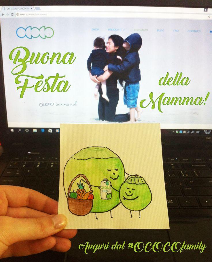 Buona Festa della Mamma dal #OCOCOfamily! #siamococo #ococoteam #ococoboys #shareococo #mamma #festa #famiglia #figli #auguri #amore #acquadicocco #oliodicocco #Italia #14maggio #festadellamamma #mothersday