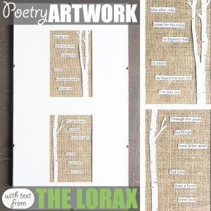 Poetry Art by Of Houses and Trees | Love literature as much as you love making creative things? Then this poetry art project - featuring a poem using text from The Lorax - is for you! For more on architecture, interior design and sustainability visit http://ofhousesandtrees.com.