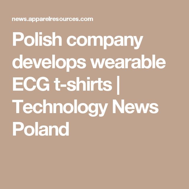 Polish company develops wearable ECG t-shirts | Technology News Poland