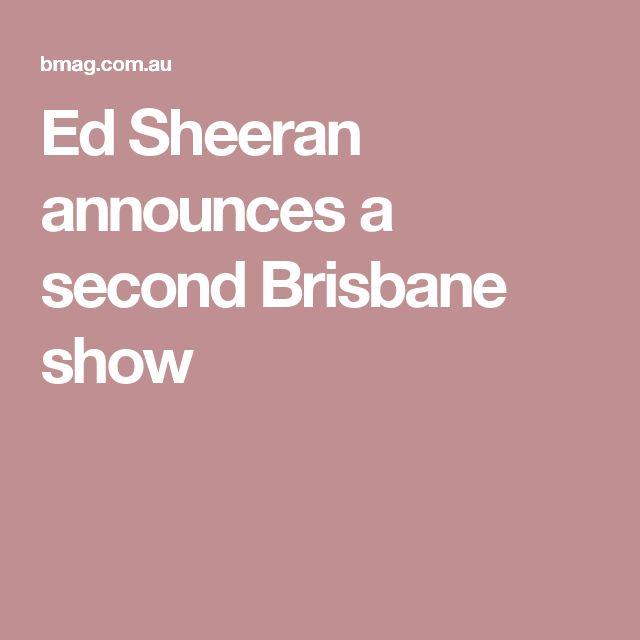 Ed Sheeran announces a second Brisbane show