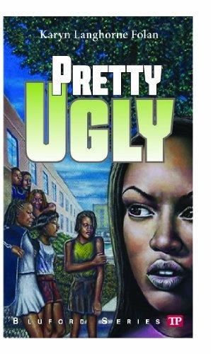 Pretty Ugly Bluford Series High A Book By Karyn Langhorne Folan