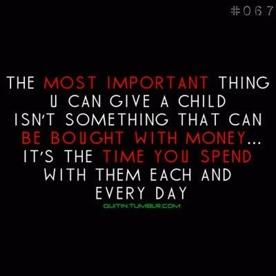 Quotes About Spending Time With Your Kids