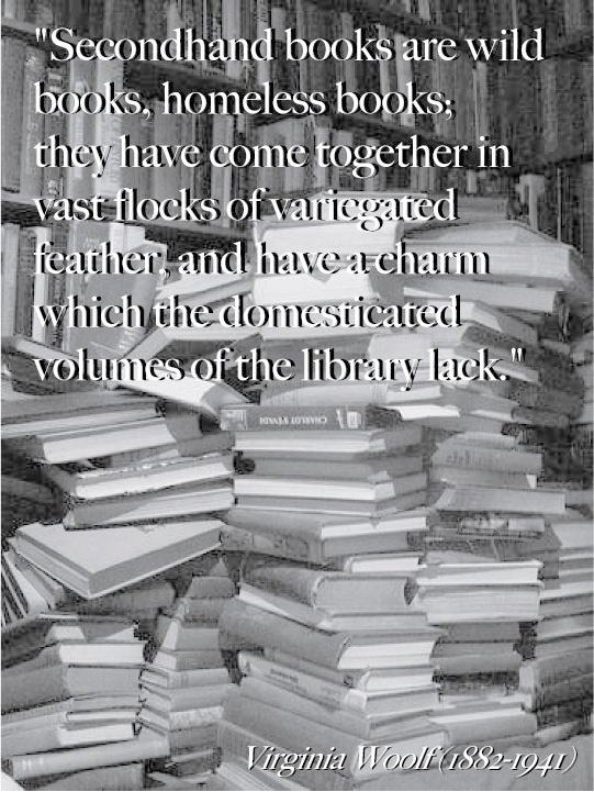 Virginia Woolf on used books . . .