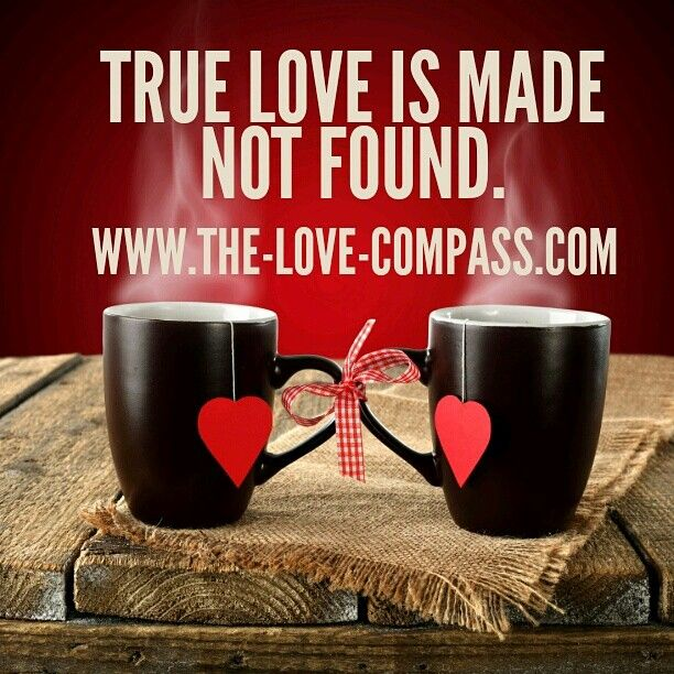 True love is made not found! #quotetoliveby #quoteoftheday #datingtips #datingadvice #blogger #relationshipblogger #blog #psychotherapist #connection #psychology#relationships #therapist #relationshipexpert #love #truelove #thelovecompass
