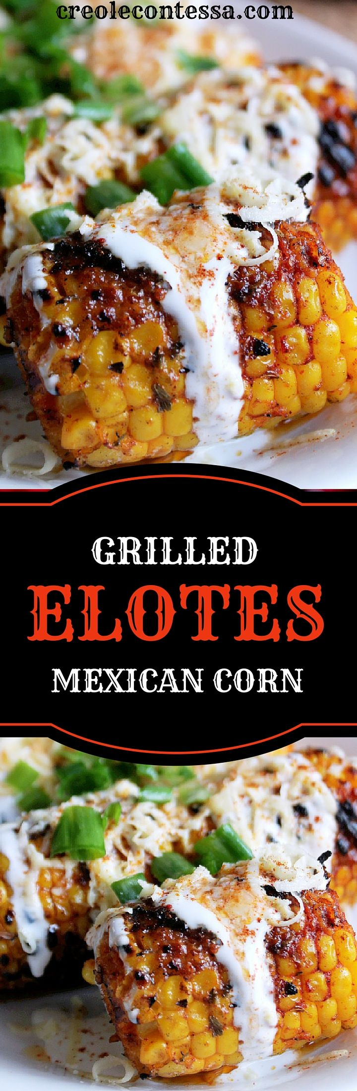 Grilled Elotes -Creole Contessa