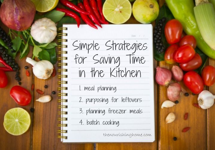 Simple Strategies for Saving Time in the Kitchen! - Keeper of the Home