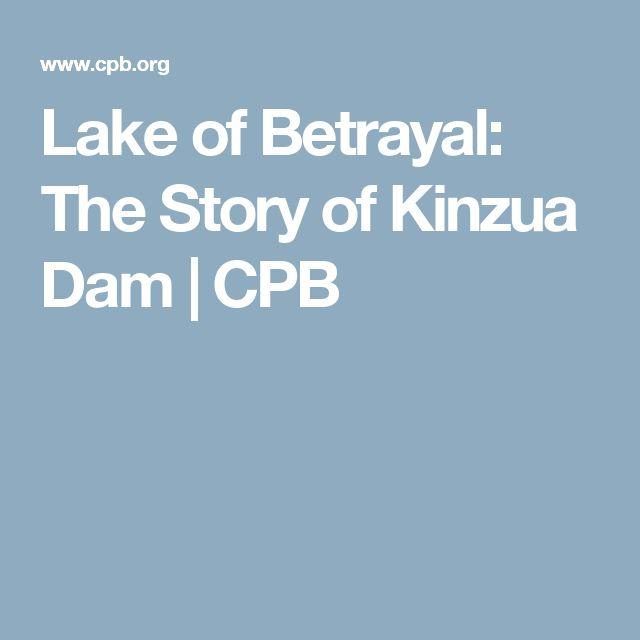 Lake of Betrayal: The Story of Kinzua Dam   CPB