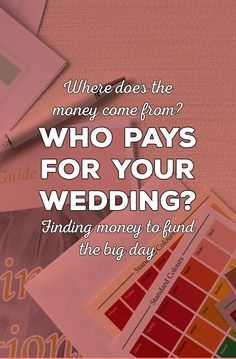 Who Pays For What In A Wedding List To Traditional And Modern Budget Practices
