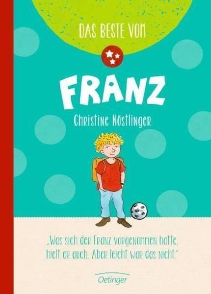 Das Beste vom Franz  von Christine Nöstlinger. Bücher | Orell Füssli