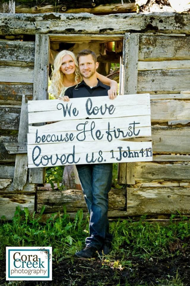 "An absolute MUST for an engagement picture... or even a wedding pic. ""We love because He first loved us."" 1 John 4:19"