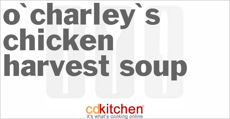A recipe for O'Charley's Chicken Harvest Soup made with butter, flour, water, chicken base, chicken stock, carrots, celery, onion, white