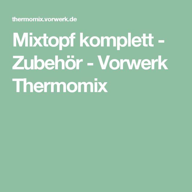 Mixtopf komplett - Zubehör - Vorwerk Thermomix