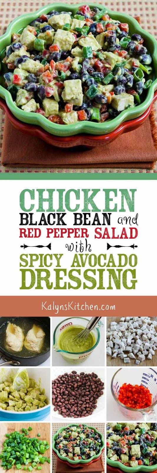 There are so many great flavors in this Chicken, Black Bean, and Red Pepper Salad with Spicy Avocado Dressing! The recipe is low-glycemic, gluten-free, and South Beach Diet friendly; you could omit the black beans or use less if you want a low-carb salad. [found on KalynsKitchen.com]