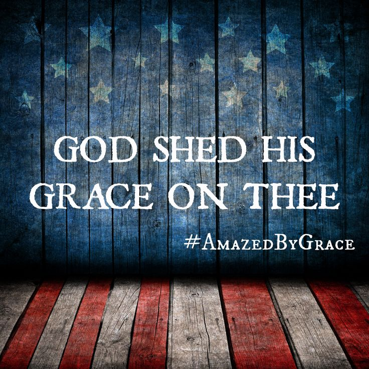 America, the beautiful. #AmazedByGrace