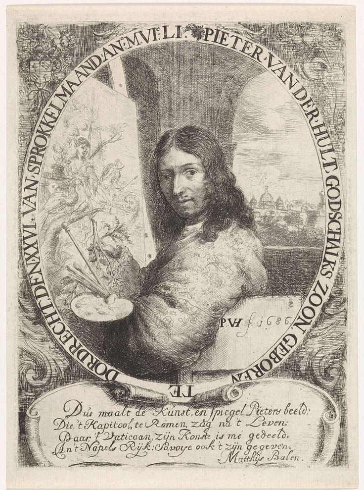Pieter van der Hulst (IV)   Zelfportret van Pieter van der Hulst (IV), Pieter van der Hulst (IV), Matthijs Balen (1611-1691), 1686   Pieter van der Hulst ten halven lijve naar links, zittend voor een schilderij. In zijn hand houdt hij een palet, penselen en schilderstok. Rechts door het venster uitzicht op de stad Rome. Portret in een ovaal met randschrift in het Nederlands. Onderaan een vierregelige tekst op een cartouche in het Nederlands.