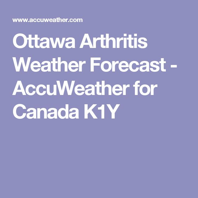 Ottawa Arthritis Weather Forecast - AccuWeather for Canada K1Y