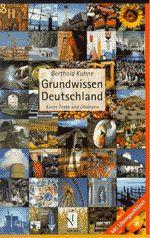 Grundwissen Deutschland. Kurze Texte und Übungen
