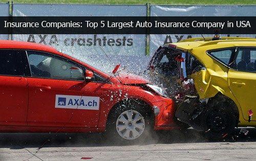 Insurance Companies: Top 5 Largest Auto Insurance Company ...