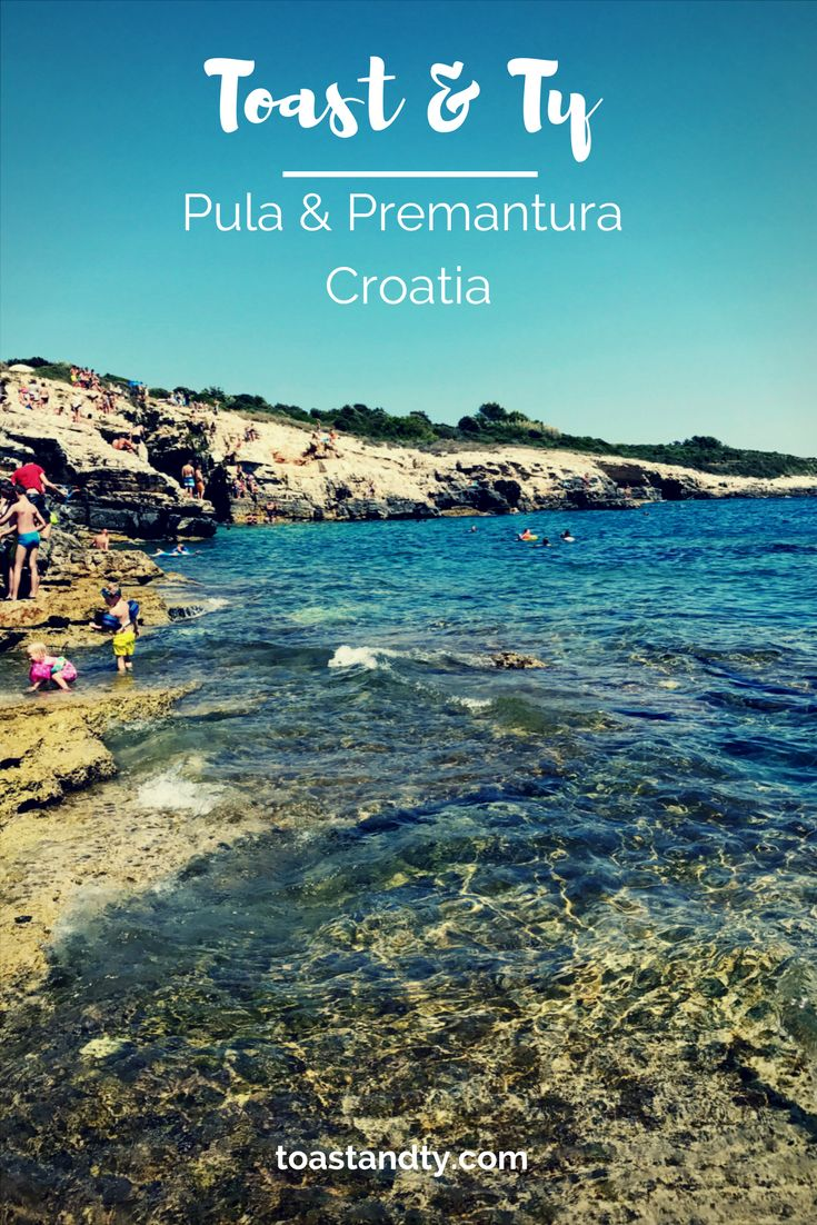 A Seaside escape to Croatia. Things to do and see in Pula and Premantura with and without children.